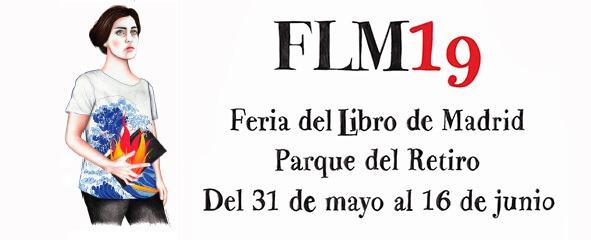 Feria del Libro – Madrid (31 Mayo al 16 Junio 2019)