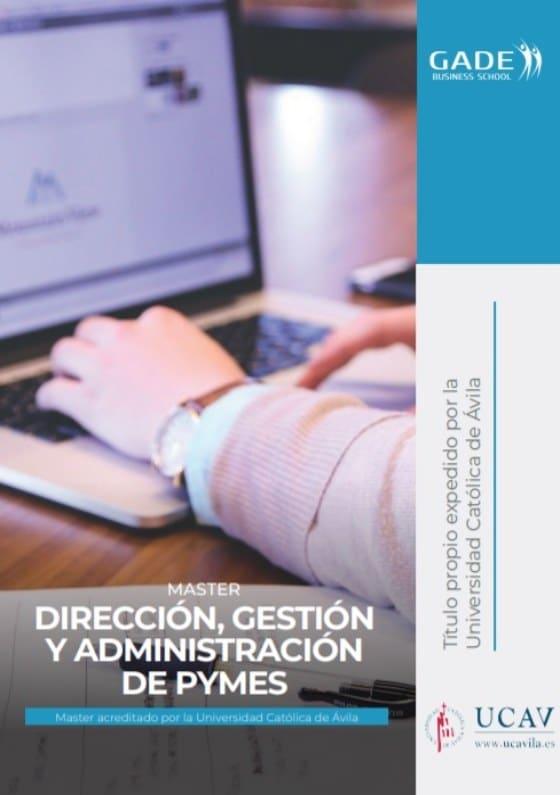 Programa completo - Máster en Dirección, Gestión y Administración de PYMES acreditado por la UCAV
