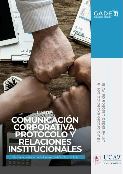 Programa completo - Máster en Comunicación Corporativa, Protocolo y Relaciones Institucionales acreditado por la UCAV
