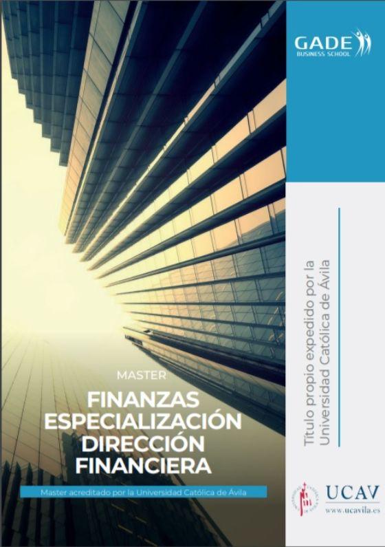 Programa completo - Máster en Finanzas Especialización Dirección Financiera acreditado por la UCAV
